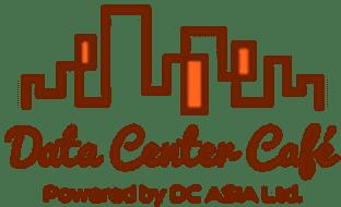 Data Center Café Powerd by DC ASIA Ltd.